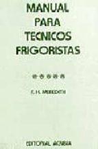 MANUAL PARA TECNICOS FRIGORISTAS