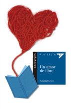 Un amor de libro (Ala Delta (Serie Azul))