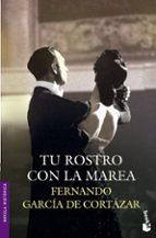 Tu Rostro Con La Marea (Novela histórica)