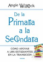 DE LA PRIMARIA A LA SECUNDARIA (EBOOK)