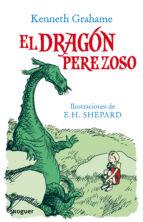 El dragón perezoso (Noguer Infantil)