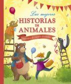 Las mejores historias de animales: Biblioteca de cuentos ilustrados (Cuentos y ficción)