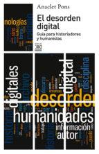 El desorden digital (Siglo XXI de España General)