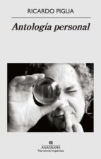 Antología personal (Narrativas hispánicas)