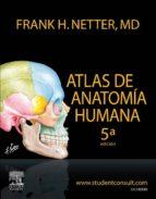 ATLAS DE ANATOMÍA HUMANA + STUDENTCONSULT (EBOOK)