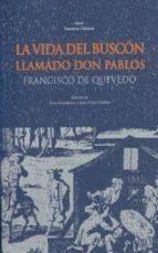 La vida del Buscón llamado Don Pablos (Nuestros clásicos)