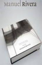 Manuel Rivera 1943-1994: Catálogo Razonado de Pinturas