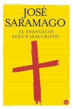 El Evangelio Según Jesucristo (FORMATO GRANDE)