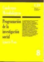 PROGRAMACION DE LA INVESTIGACION SOCIAL