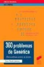 360 PROBLEMAS DE GENETICA RESUELTOS, PASO A PASO