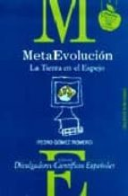 Meta evolución. La tierra en el espejo