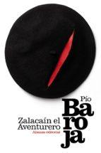 Zalacaín el Aventurero (El Libro De Bolsillo - Bibliotecas De Autor - Biblioteca Baroja)
