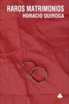 Raros matrimonios: 41 (Narrativas El Nadir)