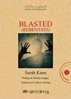 Blasted (rebentats) (Textos a part)