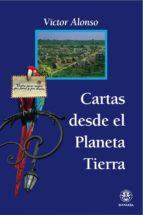 CARTAS DESDE EL PLANETA TIERRA