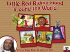 Little Red Riding Hood Around The World With Fairy Kelly