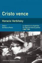 CRISTO VENCE TOMO 1 DE ROCA A PERÓN (EBOOK)