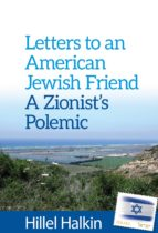Letters to an American Jewish Friend: a Zionist