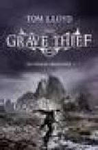 [(The Grave Thief)] [Author: Tom Lloyd] published on (October, 2009)