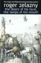 The Doors of His Face, the Lamps of His Mouth: And Other Stories