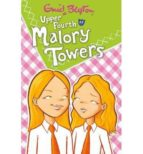 Upper Fourth at Malory Towers (Malory Towers (Pamela Cox))