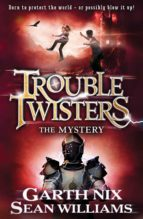 TROUBLETWISTERS 3: THE MYSTERY (EBOOK)