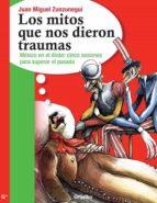 LOS MITOS QUE NOS DIERON TRAUMAS (EBOOK)