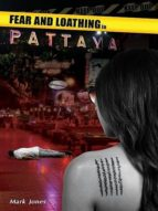 FEAR AND LOATHING IN PATTAYA (EBOOK)