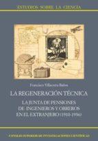 LA REGENERACIÓN TÉCNICA (EBOOK)