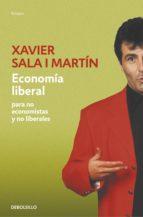 ECONOMÍA LIBERAL PARA NO ECONOMISTAS Y NO LIBERALES (EBOOK)