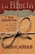 LA BIBLIA Y SUS SECRETOS (EBOOK)