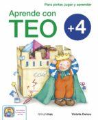 APRENDE CON TEO (+4)