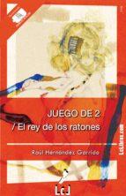 JUEGO DE 2 / EL REY DE LOS RATONES (EBOOK)