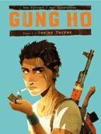 Gung Ho 1 (Aventúrate)