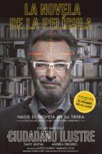 El ciudadano ilustre: Premio Nobel de Literatura (ROJA Y NEGRA)