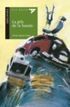 La jefa de la banda (Ala Delta (Serie Verde))