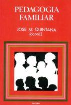 PEDAGOGÍA FAMILIAR (EBOOK)