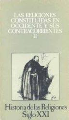 LAS RELIGIONES CONSTITUIDAS EN OCCIDENTE Y SUS CONTRACORRIENTES I I (T.8)(3ª ED.)