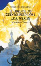 LOS CUENTOS PERDIDOS II (HISTORIA DE LA TIERRA MEDIA; T. 2)