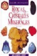 Rocas, Cristales Y Minerales