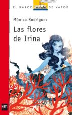 Las flores de Irina (eBook-ePub) (Barco de Vapor Roja)