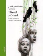 Hänsel y Gretel (Literatura Infantil (6-11 Años) - Relatos Ilustrados)