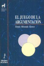 EL JUEGO DE LA ARGUMENTACION (2ª ED.)