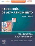 RADIOLOGÍA DE ALTO RENDIMIENTO: PROCEDIMIENTOS INTERVENCIONISTAS + EXPERTCONSULT (EBOOK)
