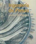 INGENIERIA DE PRESAS (2 VOLS.)