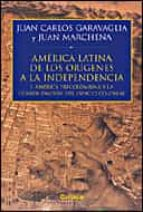 HISTORIA DE AMERICA LATINA: DE LOS ORIGENES A LA INDEPENDENCIA (I ): AMERICA LATINA Y LA CONSOLIDACION DEL ESPACIO COLONIAL