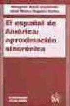 EL ESPAÑOL DE AMERICA: APROXIMACION SINCRONICA