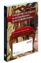 CUESTIONES ACTUALES DE LAS GARANTIAS REALES MOBILIARIAS