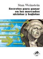 Secretos Para Ganar En Los Mercados Alcistas Y Bajistas
