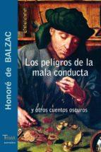 LOS PELIGROS DE LA MALA CONDUCTA Y OTROS CUENTOS OSCUROS (EBOOK)